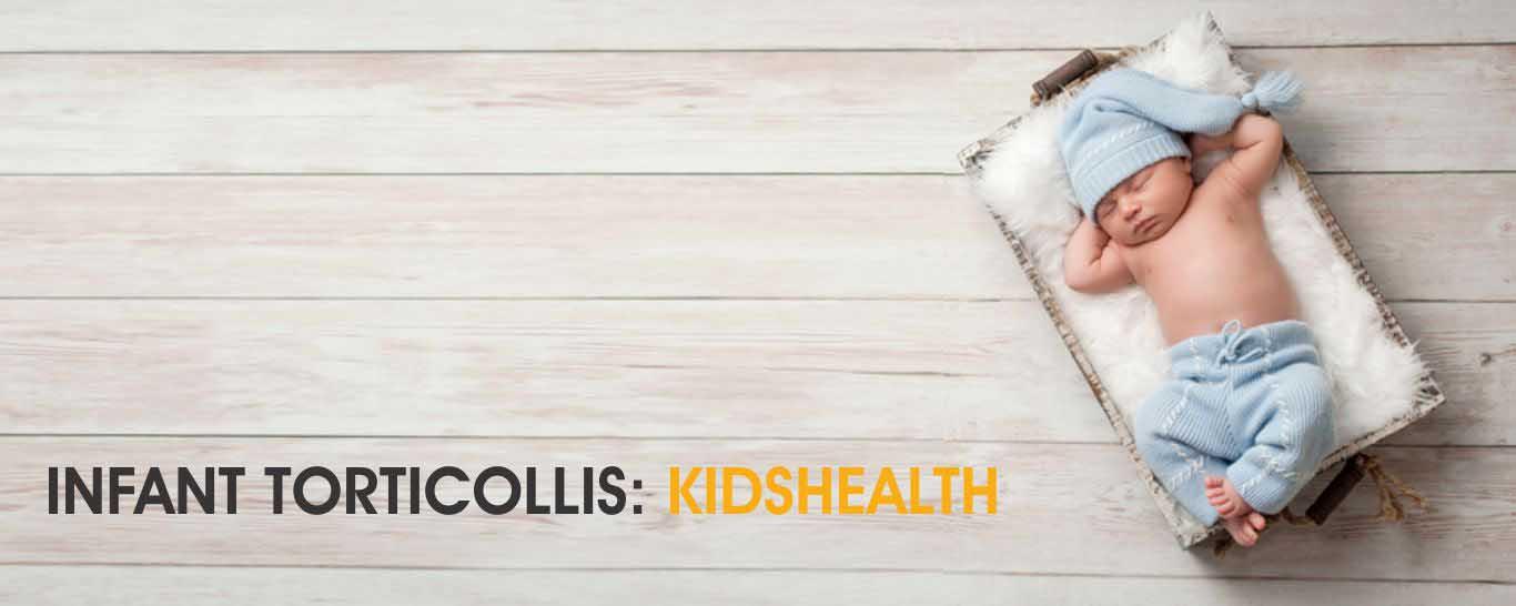 Infant Torticollis: KidsHealth