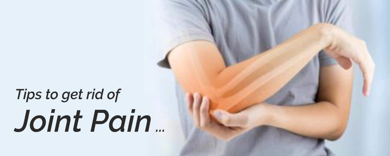 Tips to get rid of Joint Pain this Winter